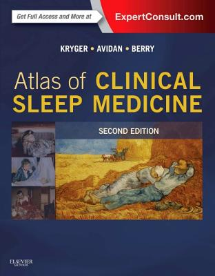 Atlas of Clinical Sleep Medicine By Kryger, Meir H.