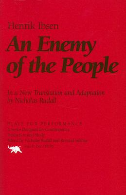 An Enemy of the People By Ibsen, Henrik/ Rudall, Nicolas (TRN)